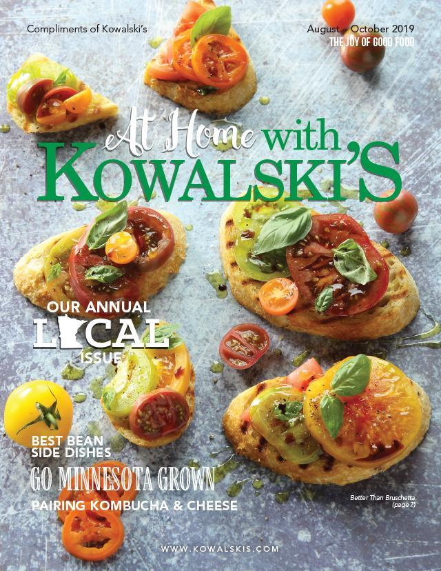 At Home with Kowalski's Magazine - August-October 2019